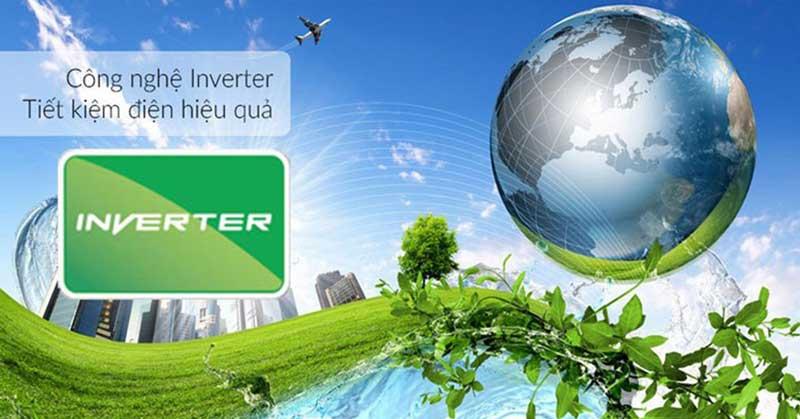 Tiết kiệm hơn với công nghệ Inverter